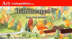 Call For Entry, Art Competitions, Types Of Art, Art Market, Landscapes, Fine Art, Marketing, Artist, Painting