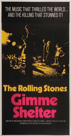 Best Film Posters : – Picture : – Description Gimme Shelter starring The Rolling Stones. The movie was a documentary of the Altamont concert. Cinema Posters, Film Posters, Norman Rockwell, Altamont Concert, Rock N Roll, Rolling Stones Logo, Vintage Concert Posters, Vintage Posters, Rock Posters
