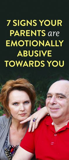 7 Signs Your Parents Are Emotionally Abusive Towards you