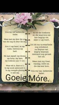 Hou my vas liefdevolle Vader. Good Morning Wishes, Good Morning Quotes, Uplifting Christian Quotes, Lekker Dag, Afrikaanse Quotes, Goeie Nag, Goeie More, Special Quotes, Morning Greeting
