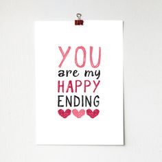 You Are My Happy Ending Print  A4 poster wall art by BJEartshop, £10.00