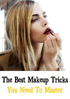 The Best Makeup Tricks You Need To Master