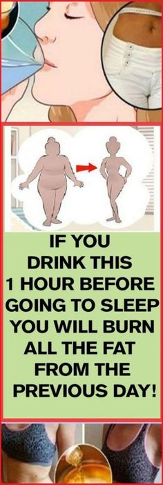 THIS MAGICAL DRINK 1 HOUR BEFORE GOING TO SLEEP, YOU WILL BURN DIET OF PREVIOUS DAY