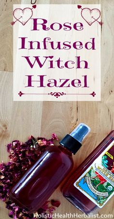 Rose Infused Witch Hazel Rose Infused Witch Hazel - Learn how to make a simple yet effective rose petal infused witch hazel that helps balance the skin's PH and softens skin. Witch Hazel Face, Witch Hazel Toner, Homemade Beauty, Diy Beauty, Organic Skin Care, Natural Skin Care, Natural Beauty, How To Make Rose, Infused Oils