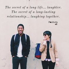 The secret of a long life laughter. The secret of a long-lasting relationship laughing together. #positivitynote