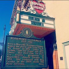 In Maysville, Ky. Hometown of Rosemary Clooney.