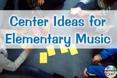 Elementary Music Center Activities. Organized Chaos. looking for some fresh ideas for centers in the elementary general music room? want to start using centers but don't know where to start? These are some great ideas.