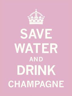 Save Water and Drink Champagne Posters bij AllPosters.nl