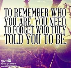 """Remember who you are"" quote via www.JuiceWithDrew.com"