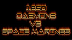 Warhammer 40k Battle Report Nurgle Daemons vs Space Marines- FNP Wargame...