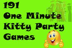 191 One Minute Kitty Party Games