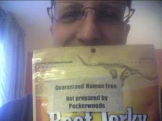 Guaranteed Human-Free Jerky (Not Packaged by Peckerwoods)