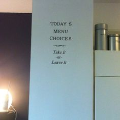 Wall quote #kitchen #mural #paint