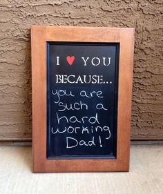 I love you because... chalkboard (Maple wood) Anniversary wedding Fathers Day gift present via Etsy