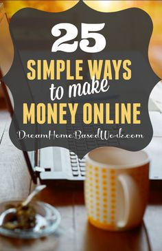 If you want to make a little extra money online, now's the time! Here are 25 unique money-making opportunities if you have a computer or a smartphone.