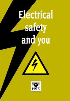 Electrical safety and You(1): what are the hazards, assessing and reducing the risk