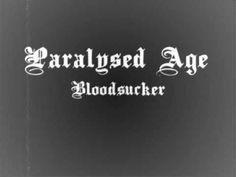 Paralysed Age Bloodsucker - YouTube