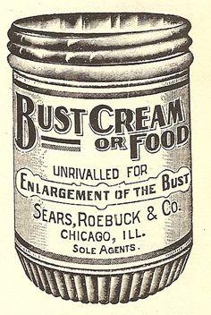 Bust Cream...or Food    #retro #retroads #ads #vintage #wtf