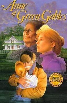 Anne Of Green Gables . . . awesome movie!