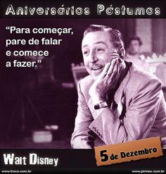 Walt Disney || #Walt #Disney #aniversário #citação #citações #frase #frases #postumo