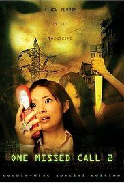Watch One Missed Call 2 Full Movie Online Free. In Japan, the daycare teacher Kyoko Okudera is convinced by her colleague and friend Madoka to visit her boyfriend Naoto Sakurai in the restaurant where he works instead of studying as ...