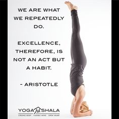 We are what we repeatedly do. Excellence is therefore not an act but a habit. #Aristotle | Loved and pinned by www.downdogboutique.com
