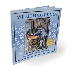 Jacqueline Briggs Martin/Willie Fulg de Nea – Editura Frontiera