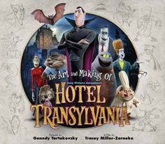[REVIEW] 'The Art and Making of Hotel Transylvania' Book: Worthy of Any Animation Fan's Collection