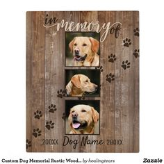 Shop Custom Dog Memorial Rustic Wood Look Keepsake Plaque created by healingtears. Loss Of Dog, Pet Loss, Dog Lover Gifts, Dog Lovers, Dog Scrapbook, Scrapbooking, Dog Frames, Pet Remembrance, Dog Signs