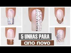 As 5 Unhas + Fáceis para o Ano Novo | Cola na Villar - YouTube