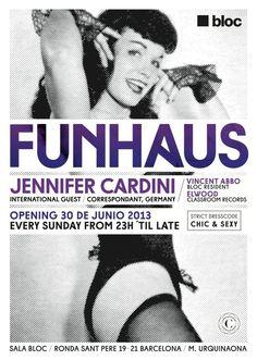 Funhaus | Bloc | https://beatguide.me/barcelona/event/bloc-funhaus-jennifer-cardini-vincent-abbo-elwood-20130630
