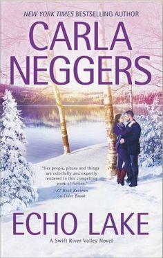 Carla Neggers - Echo Lake / #awordfromJoJo #ContemporaryRomance #CarlaNeggers