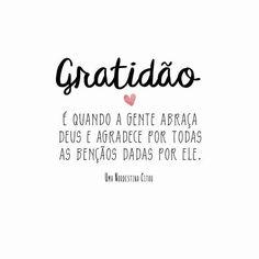 """51 curtidas, 5 comentários - Janayna Dias Lourenço Gil (@janayna_gil) no Instagram: """"Bom dia ❤️ ❤️Devemos ser gratos a Deus pelos pequenos detalhes. Nos detalhes descobrimos o valor…"""" Frases Humor, God Is Good, Gods Love, Sentences, Best Quotes, Texts, Love You, Positivity, Faith"""