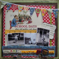 School Days - Scrapbook.com