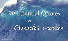 99 Essential Quotes on Character Creation - Every one of these quotes is worth REAL consideration. And the articles behind them contain even more insight. Writing Strategies, Writing Resources, Writing Help, Writing A Book, Writing Tips, Writing Prompts, Fiction Writing, Writing Quotes, Quotes Quotes