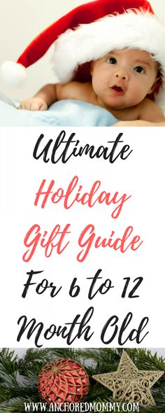 Ultimate Holiday Gift Guide For 6 to 12 Month Old Christmas Decorations, Christmas Gifts, Christmas iDeas Christmas Gifts For Mum, Old Christmas, First Christmas, Christmas Ideas, Toddler Christmas, Holiday Ideas, Christmas Decorations, Holiday Gift Guide, Holiday Crafts
