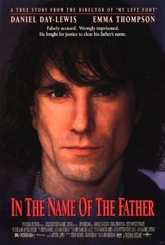 Directed by Jim Sheridan.  With Daniel Day-Lewis, Pete Postlethwaite, Alison Crosbie, Philip King. A man's coerced confession to an IRA bombing he did not commit results in the imprisonment of his father as well. An English lawyer fights to free them.