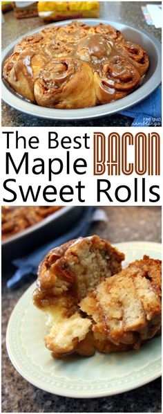 ... maple bacon sweet rolls recipe. Great alternative to cinnamon rolls