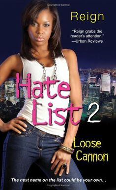 Hate List II: Loose Cannon by Reign
