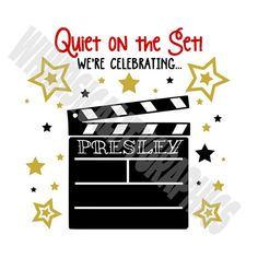 Digital File - Quiet On the Set Hollywood Design with SVG, DXF, PNG Commercial & Personal Use