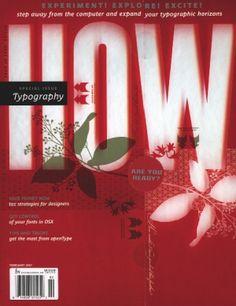 HOW Magazine Covers - Design Inspiration Layout Design, My Design, Logo Design, Graphic Design, Music Covers, Album Covers, Publication Design, Design Competitions, Print Magazine