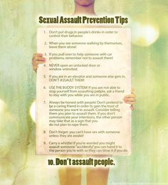 """our society spends too much time on the message of """"don't get raped.""""  Time for a change to """"don't rape!"""" love these tips"""