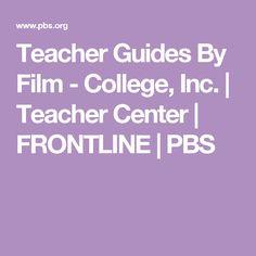 Teacher Guides By Film - College, Inc. | Teacher Center | FRONTLINE | PBS