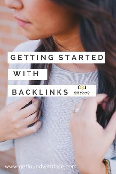 backlink tips- if you are working on SEO for your blog and small business, then understanding back links is important. Learn how to get started with backlinks. http://getfoundwithfuse.com/how-to-get-started-with-backlinks-for-your-website/ tips to increase google rankings for your blog and small business, learn what Google loves in a website
