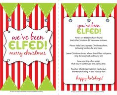 """You've been elfed! What a great idea!......just like the """"you've been booed!"""" version for Halloween.:"""
