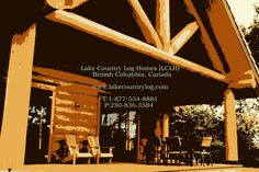 www.lakecountrylog.com Log Cabin Homes, Log Cabins, Cedar Log, Roofing Systems, Western Red Cedar, Small Places, British Columbia, Shed, Canada