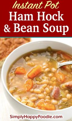 Instant Pot Ham Hock and Bean Soup is a hearty classic you can make with smoky ham hocks or a meaty ham bone. This pressure cooker ham hock and beans soup recipe has great flavor! Haamhocks and Beans Soup recipe recipes Ham Hock Soup, Ham Hocks And Beans, Ham Hock Recipes, Bean Soup Recipes, Ham And Bean Soup Recipe With Canned Beans, Soup Beans, Chicken Soup Recipes, Pressure Cooker Ham, Instant Pot Pressure Cooker