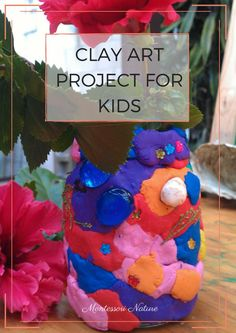 CLAY ART PROJECT FOR KIDS