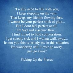Picking Up the Pieces, Blue October  Lyrics, love these lyrics
