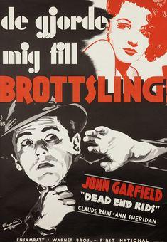 De Gjorde mig till Brottsling! (They made me a criminal!- Dead End Kids)